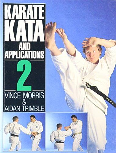 Karate Kata and Applications By P.M.V. Morris