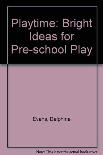 Playtime By Delphine Evans