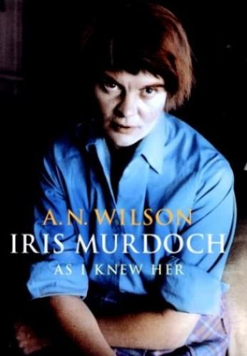 Iris Murdoch Biography By A. N. Wilson