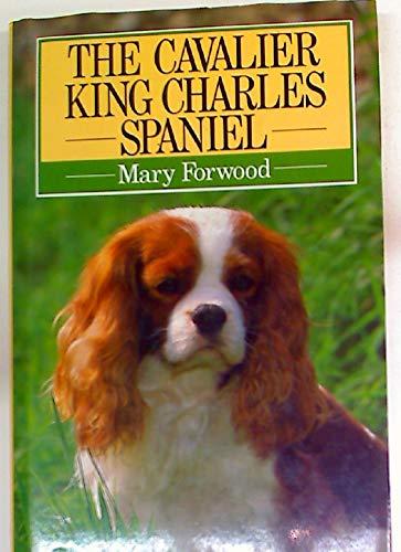 The Cavalier King Charles Spaniel By Mary Forward