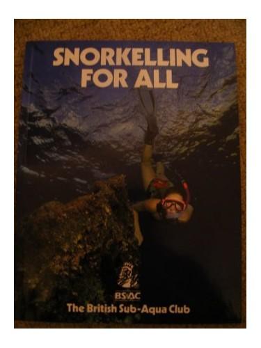 Snorkelling for All By British Sub-Aqua Club