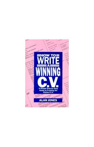 How To Write A Winning Cv By Alan Jones