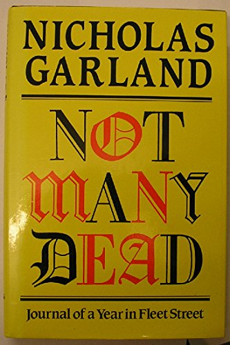 Not Many Dead By Nicholas Garland