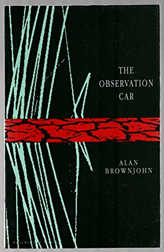 The Observation Car By Alan Brownjohn