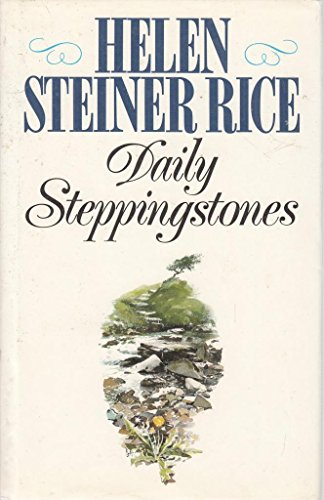 Daily Stepping Stones By Helen Steiner Rice
