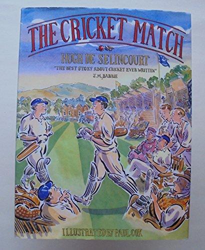 The Cricket Match By Hugh De Selincourt