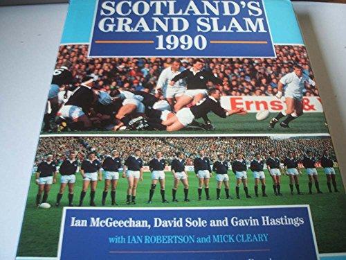 Scotland's Grand Slam, 1990 by Ian McGeechan
