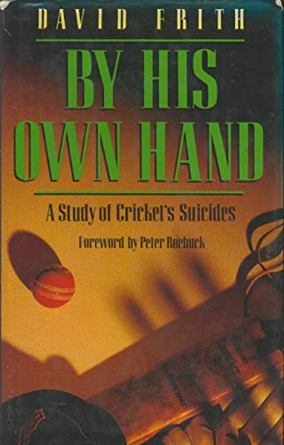By His Own Hand By David Frith