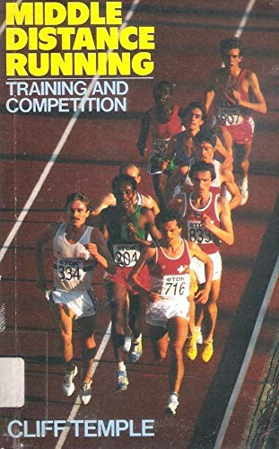 Middle Distance Running By Cliff Temple