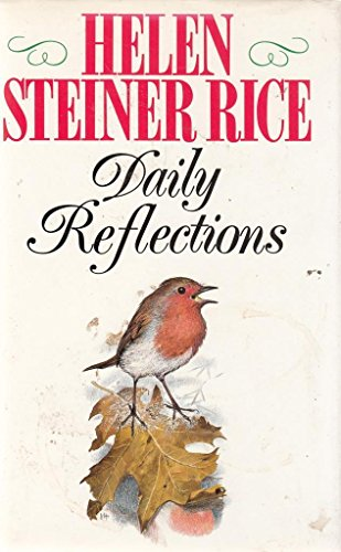 Daily Reflections By Helen Steiner Rice