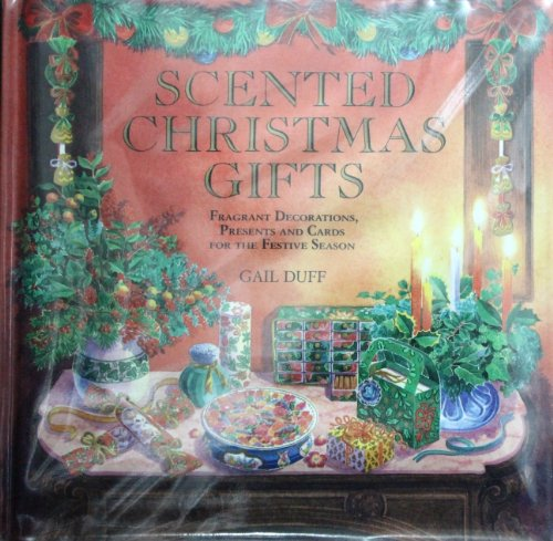 Scented Christmas Gifts By Gail Duff
