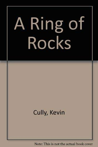 A Ring of Rocks By Kevin Cully