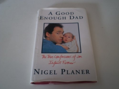 A Good Enough Dad By Nigel Planer