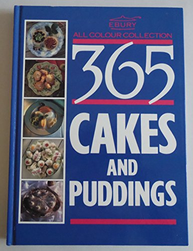 365 All Colour Cakes and Puddings By Ebury Press