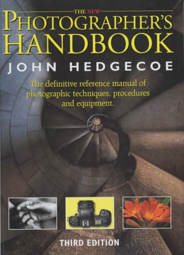 The New Photographer's Handbook By Mr. John Hedgecoe