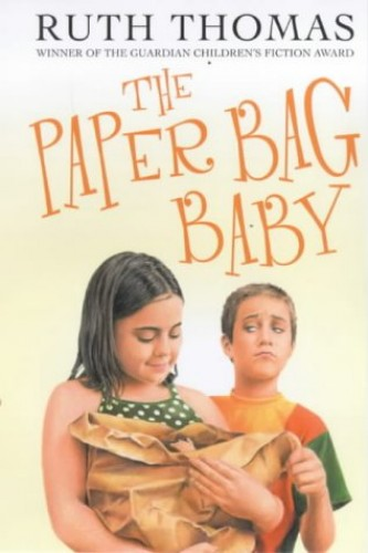 The Paper Bag Baby By Ruth Thomas
