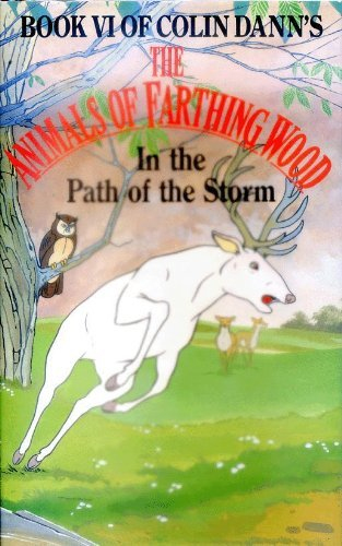 In the Path of the Storm (Farthing Wood) By Colin Dann
