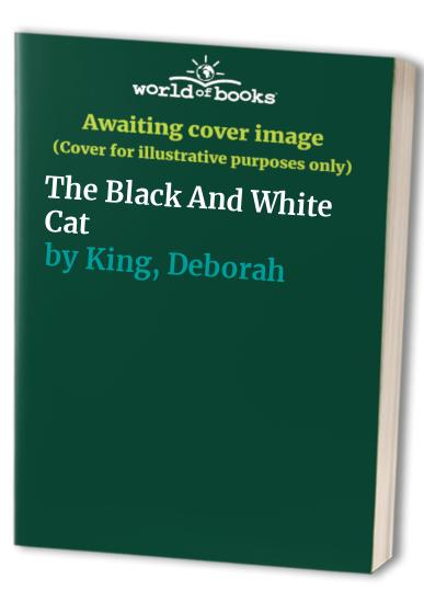 The Black and White Cat By Deborah King