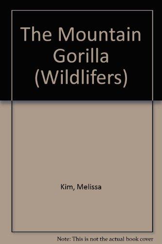 The Mountain Gorilla By Melissa Kim
