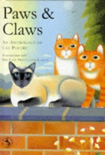 Paws and Claws: Anthology of Cat Poetry By The Cats Protection League
