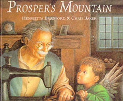 Prosper's Mountain By Henrietta Branford
