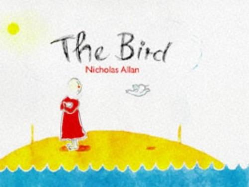 The Bird By Nicholas Allan