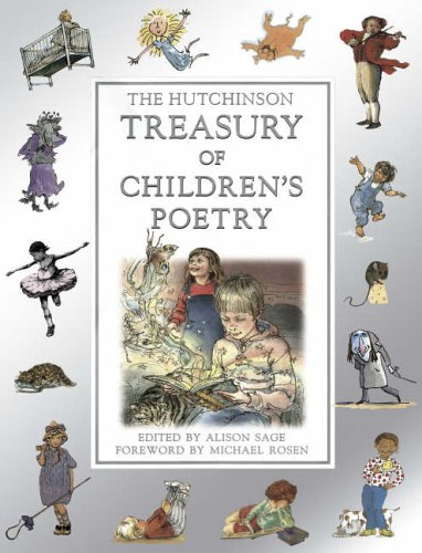 The Hutchinson Treasury of Children's Poetry By Alison Sage
