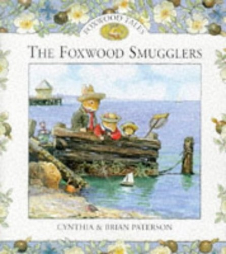 Foxwood Smugglers By Cynthia Paterson