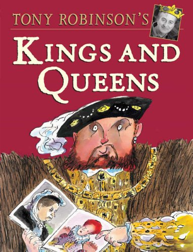 Kings and Queens By Tony Robinson