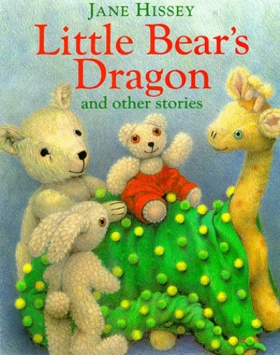 Little Bears Dragon By Jane Hissey