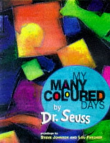 My Many Coloured Days By Dr. Seuss