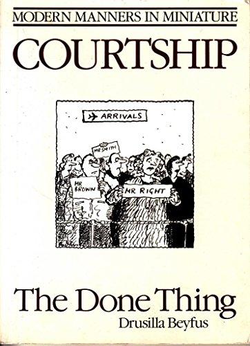 Courtship By Drusilla Beyfus