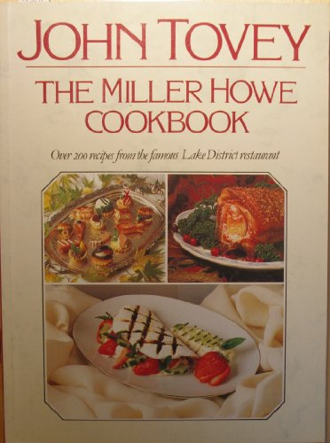 The Miller Howe Cook Book By John Tovey