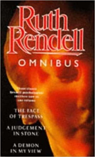 The Ruth Rendell Omnibus By Ruth Rendell