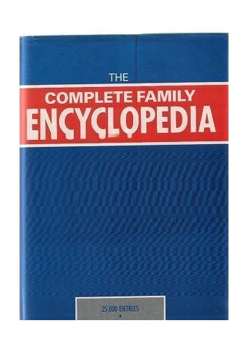 THE COMPLETE FAMILY ENCYCLOPEDIA