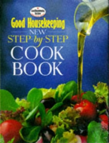 """Good Housekeeping"" New Step-by-step Cook Book By Good Housekeeping Institute"