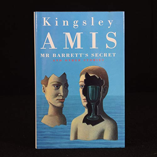 Mr. Barrett's Secret and Other Stories By Kingsley Amis