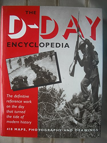 D-Day Encyclopedia By David Chandler