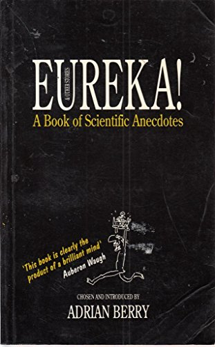 Eureka! and Other Stories By Edited by Adrian Berry