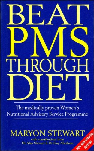 Beat PMS Through Diet By Maryon Stewart