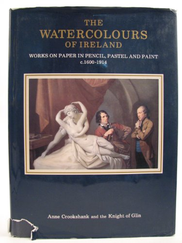 The Watercolours of Ireland By Anne O. Crookshank
