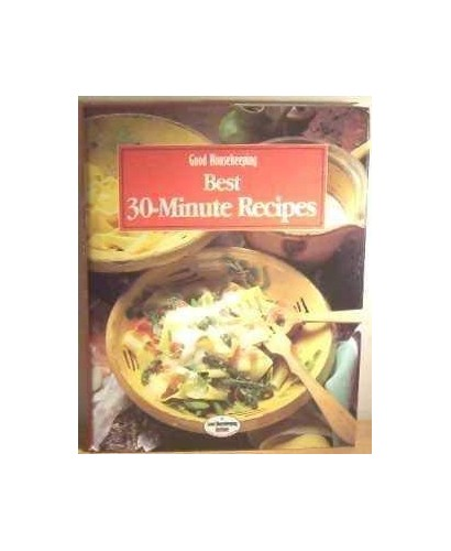 """""""Good Housekeeping"""" Best 30-minute Recipes By Helen Southall"""