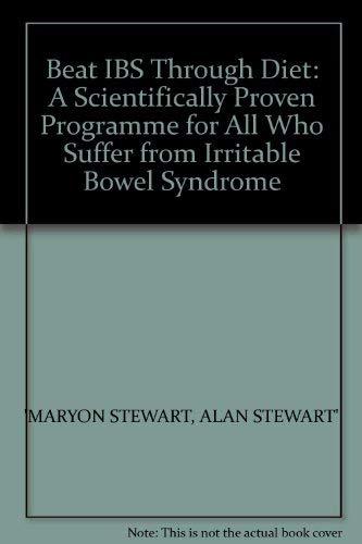 Beat IBS Through Diet By Maryon Stewart