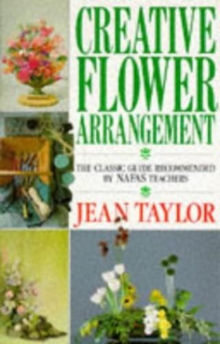 Creative Flower Arrangement By Jean Taylor