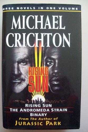 Michael Crichton Omnibus:Rising Sun,Andromeda Strain,Binary (Fiction omnibus) By Michael Crichton