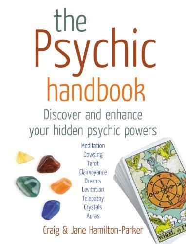 The Psychic Handbook By Craig Hamilton-Parker