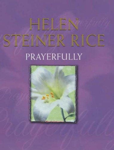 Prayerfully By H Steiner Rice