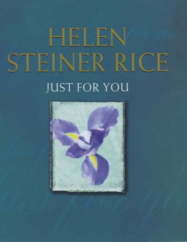 Just For You By Helen Steiner Rice