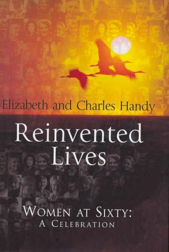 Reinvented Lives: By Charles Handy