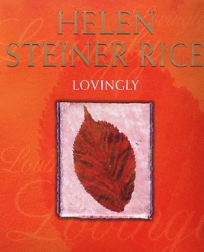 Lovingly By Helen Steiner Rice